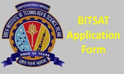 BITSAT Application Form 2018
