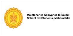 Maintenance Allowance to Sainik School BC Students,  Maharashtra 2017-18, Class 7