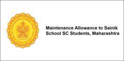 Maintenance Allowance to Sainik School SC Students, Maharashtra 2017-18, Class 8