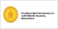 Pre-Matric Merit Scholarship for VJNT/SBC/SC Students,  Maharashtra 2017-18, Class 9