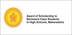 Award of Scholarship to Backward Class Students  In High Schools 2017, Maharashtra, Class 9