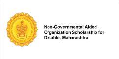 Non-Governmental Aided Organization Scholarship for Disable 2017, Maharashtra, Class 9