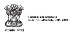 Financial Assistance to SC/ST/OBC/Minority, Delhi 2018, Class 1