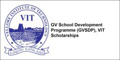 GV School Development Programme (GVSDP), VIT Scholarships 2018, Class 12