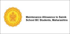 Maintenance Allowance to Sainik School BC Students,Maharashtra 2017-18, Class 12