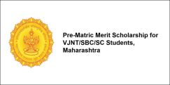 Pre-Matric Merit Scholarship for VJNT/SBC/SC Students,  Maharashtra 2017-18, Class 6
