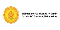 Maintenance Allowance to Sainik School BC Students, Maharashtra 2017-18, Class 6