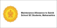 Maintenance Allowance to Sainik School SC Students,  Maharashtra 2017-18, Class 6